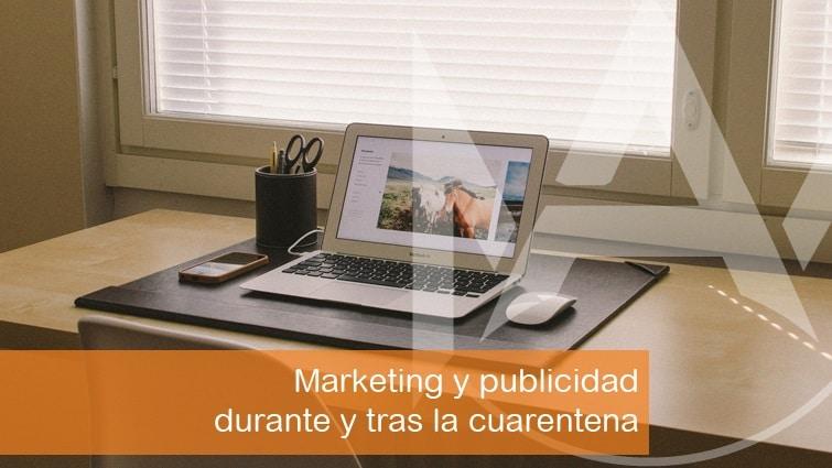 Marketing y publicidad durante y tras la cuarentena - Mallorca asesores, tus asesores de confianza