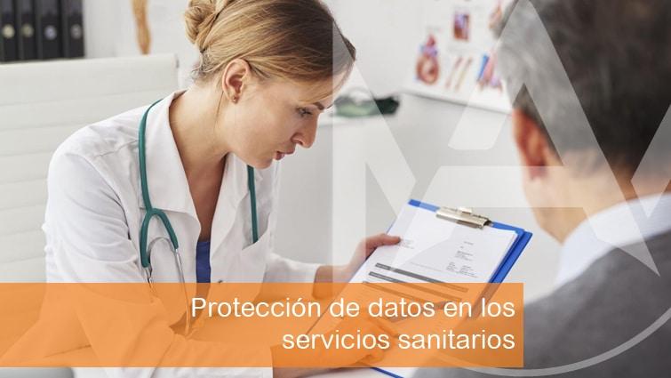Protección de datos en los servicios sanitarios y clínicas médicas