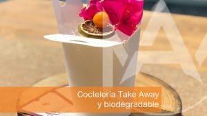 Coctelería Take Away y biodegradable, la coctelería del futuro