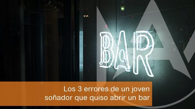 Los 3 errores de un joven soñador que quiso abrir un bar | Mallorca Asesores